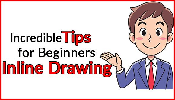 Incredible Tips For Beginners Inline Drawing