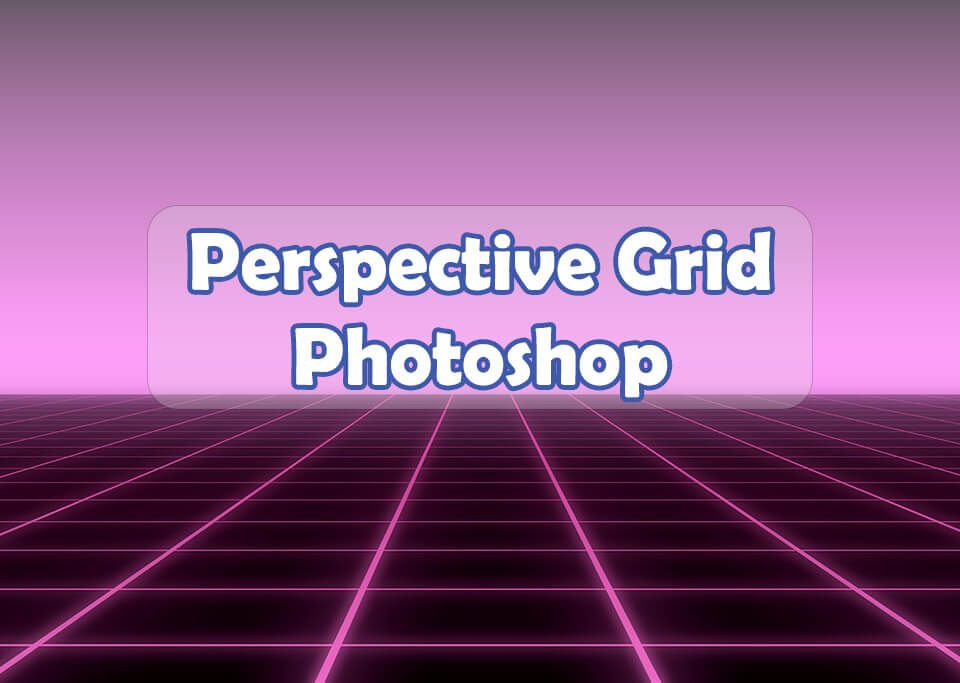 Perspective grid photoshop